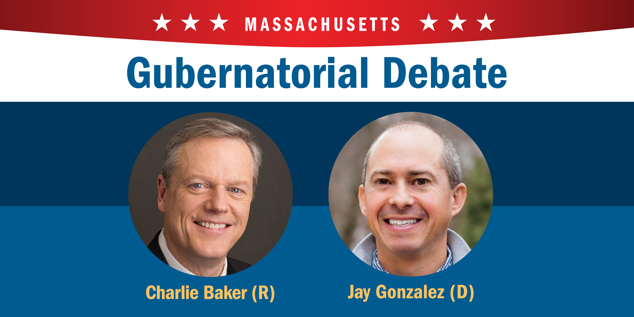 Charlie Baker and Jay Gonzalez